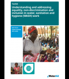 Understanding and Addressing Equality, Non-Discrimination and iInclusion in Water, Sanitation and Hygiene (WASH) Work - WaterAid